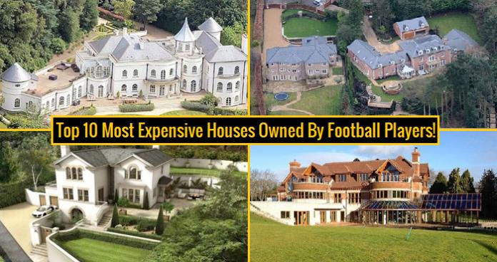 Top cele mai scumpe 10 case de fotbalişti